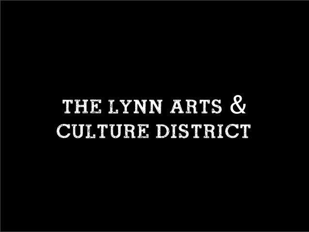 The Lynn Arts & Culture District