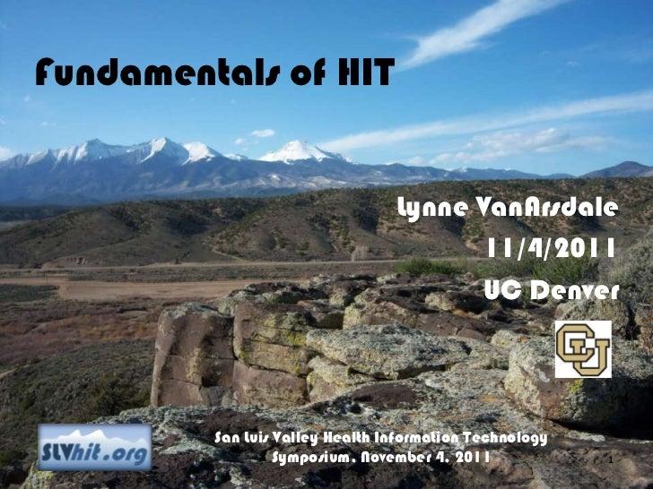 Fundamentals of HIT                                 Lynne VanArsdale                                       11/4/2011      ...