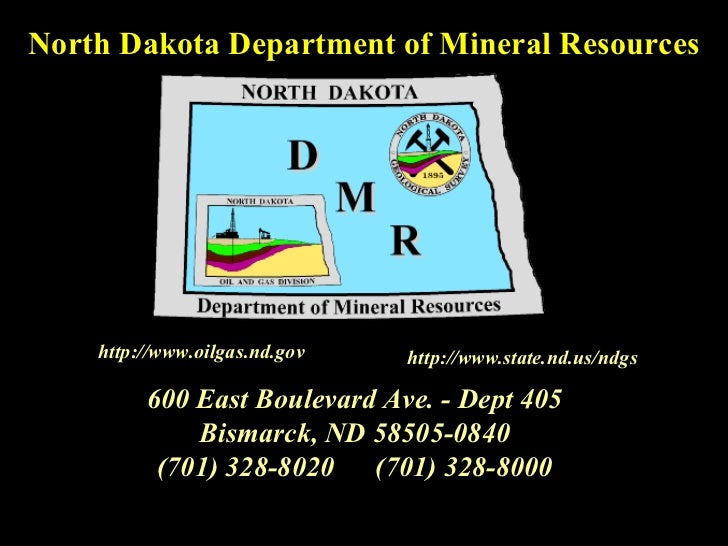 600 East Boulevard Ave. - Dept 405 Bismarck, ND 58505-0840 (701) 328-8020 (701) 328-8000 North Dakota Department of Minera...