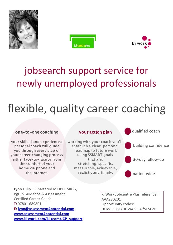 jobsearch support service for    newly unemployed professionals  flexible, quality career coaching   one-to-one coaching  ...