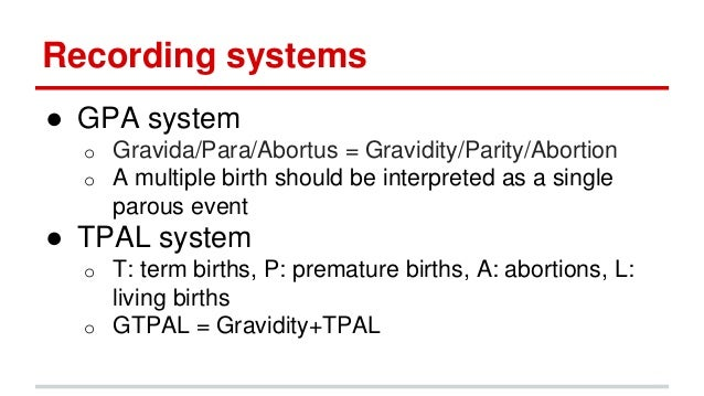gravidity and parity   recording system