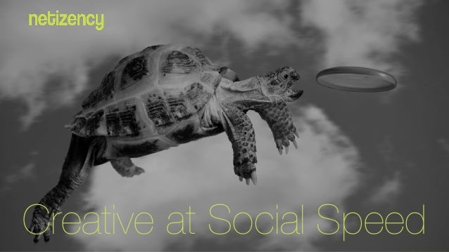 Creative at Social Speed