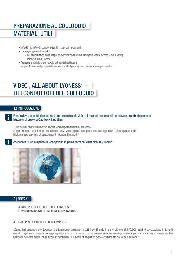 Preparazione al colloquioMateriali utili • Info-Kit: L'Info-Kit contiene tutti i materiali necessari • Da aggiungere all...
