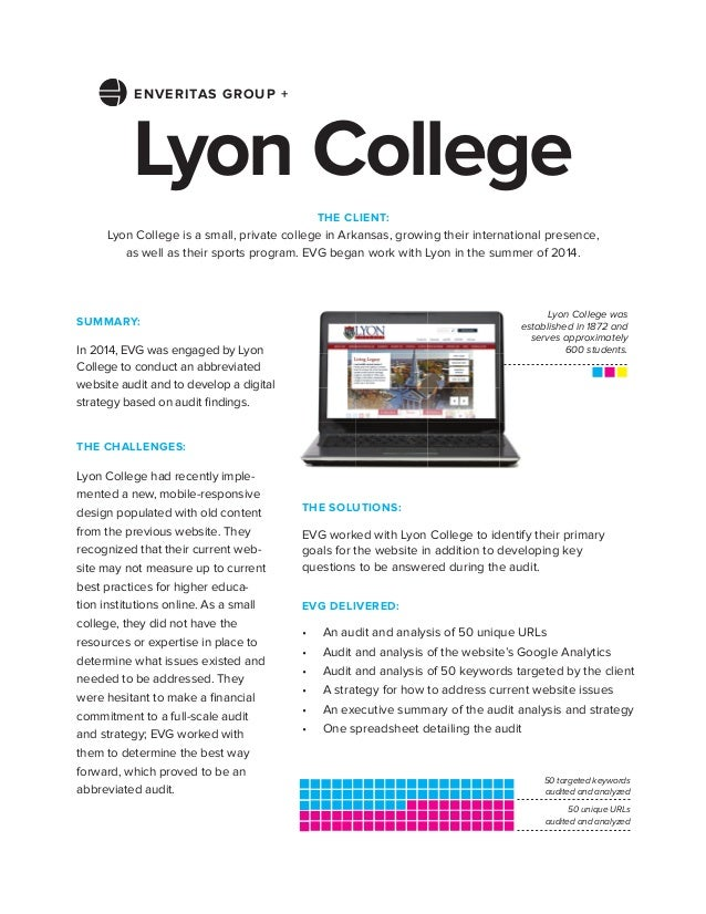 THE CHALLENGES: Lyon College had recently imple- mented a new, mobile-responsive design populated with old content from th...