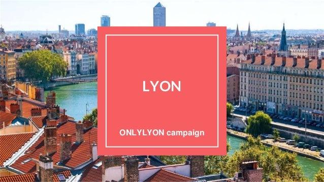LYON ONLYLYON campaign