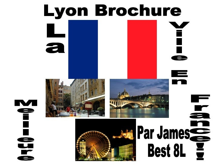 Lyon Brochure La Ville En Meilleure France!! Par James Best 8L