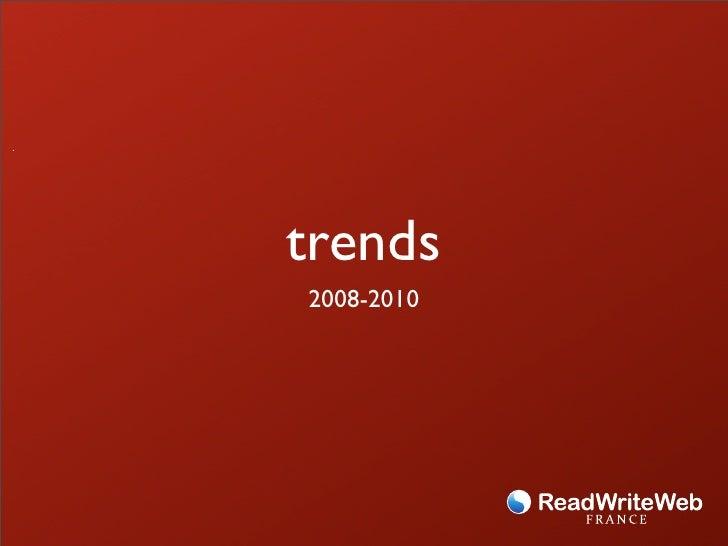 trends 2008-2010