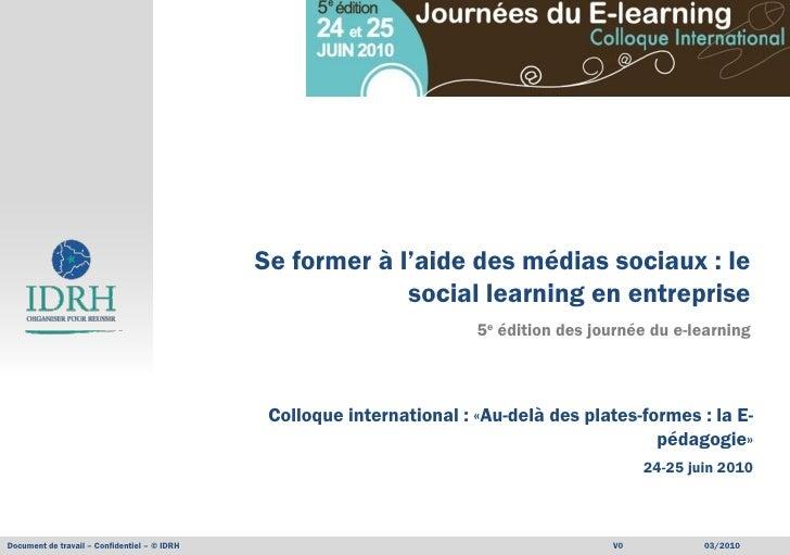 Se former à l'aide des médias sociaux : le                                                            social learning en e...