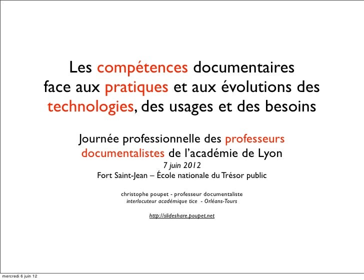 Les compétences documentaires                     face aux pratiques et aux évolutions des                      technologi...