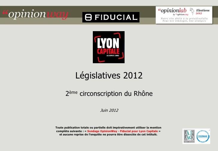 Législatives 2012       2ème circonscription du Rhône                                Juin 2012Toute publication totale ou ...