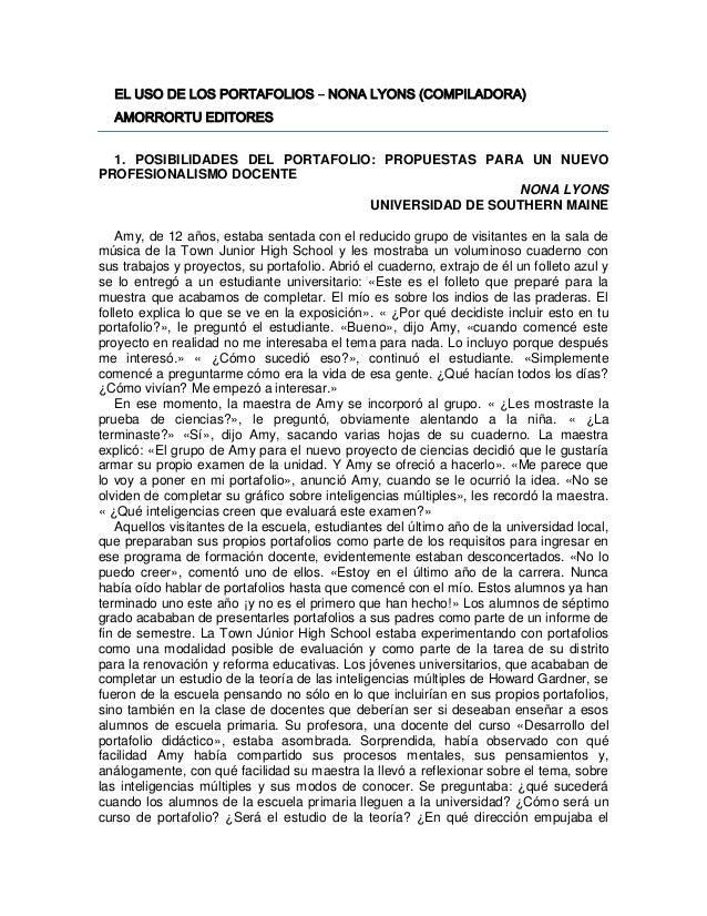 EL USO DE LOS PORTAFOLIOS – NONA LYONS (COMPILADORA)  AMORRORTU EDITORES  1. POSIBILIDADES DEL PORTAFOLIO: PROPUESTAS PARA...
