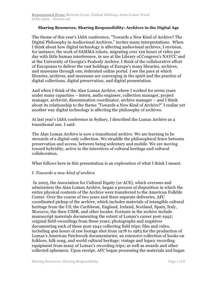 Repurposed from: Bertram Lyons, Nathan Salsburg, Anna Lomax Wood IASA 2009 – Session 09     Sharing Resources, Sharing Res...