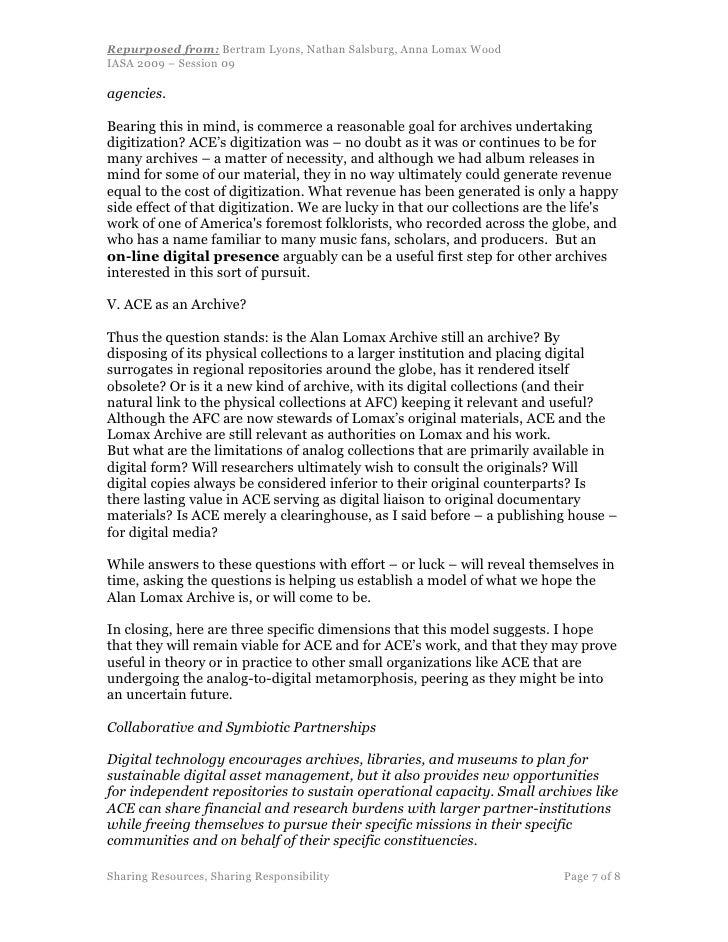 Repurposed from: Bertram Lyons, Nathan Salsburg, Anna Lomax Wood IASA 2009 – Session 09  agencies.  Bearing this in mind, ...