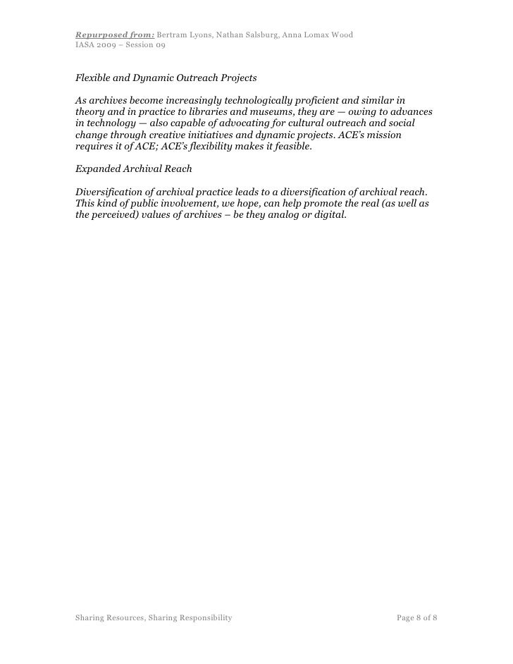 Repurposed from: Bertram Lyons, Nathan Salsburg, Anna Lomax Wood IASA 2009 – Session 09    Flexible and Dynamic Outreach P...