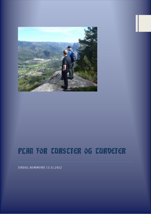PLAN FOR TURSTIER OG TURVEIERSIRDAL KOMMUNE 13.11.2012