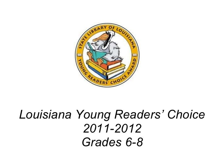 Louisiana Young Readers' Choice   2011-2012 Grades 6-8