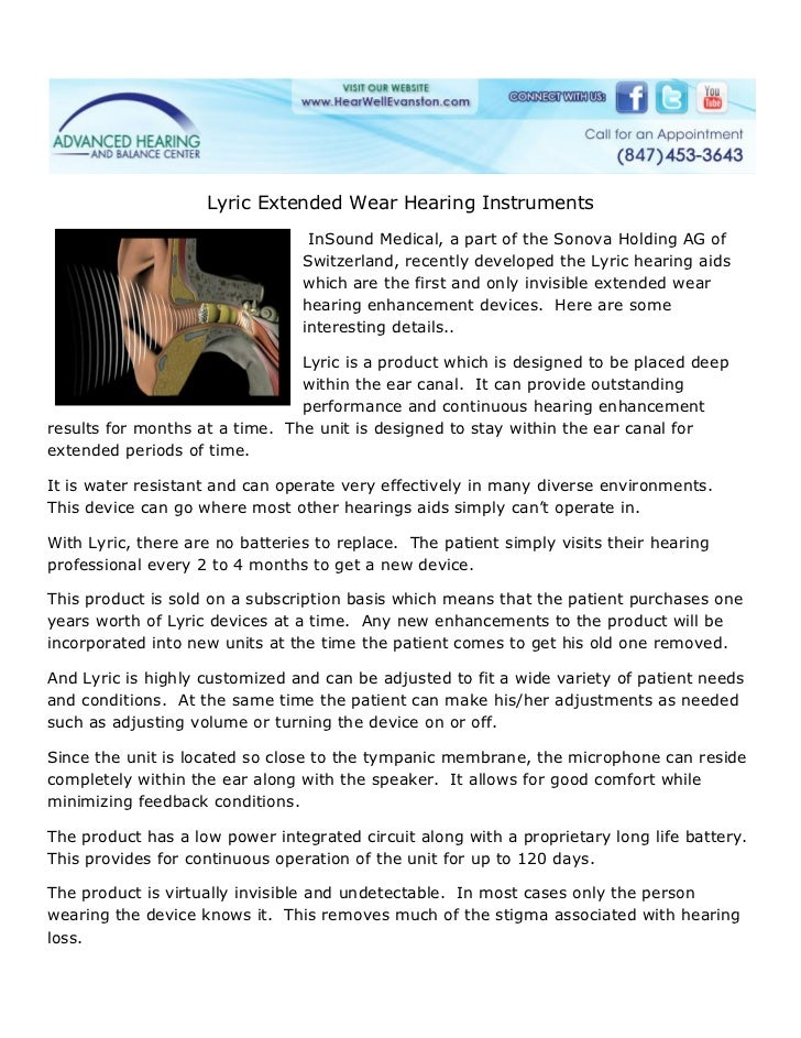 Lyric Extended Wear Hearing Instruments                                  InSound Medical, a part of the Sonova Holding AG ...