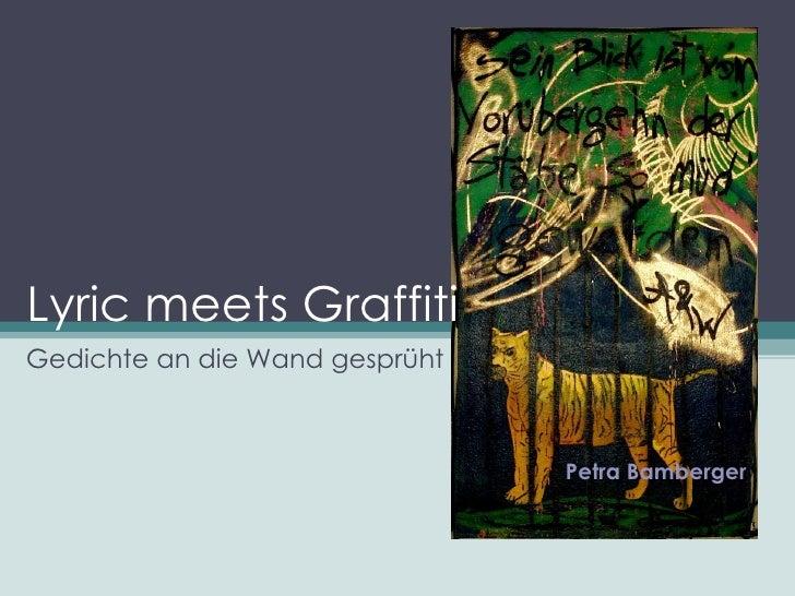 Lyric meets Graffiti  Gedichte an die Wand gesprüht Petra Bamberger