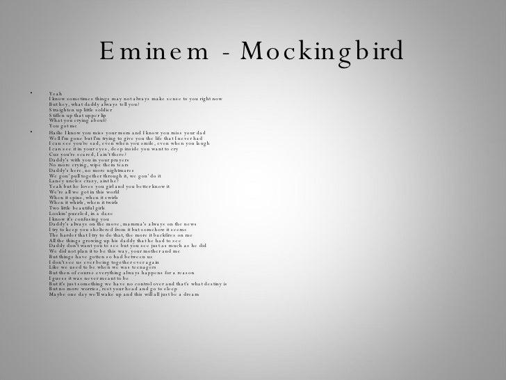 Lyrics of rappers Eminem Lyrics Mockingbird
