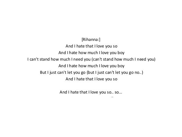 Lyrics Interpretation Hate That I Love You By Rihanna