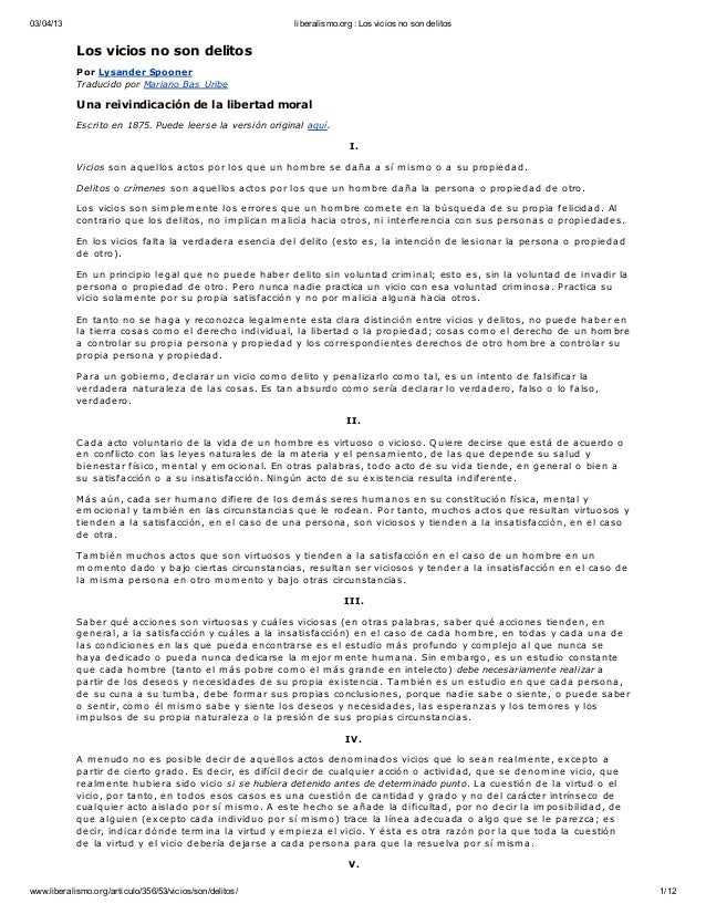 03/04/13 liberalismo.org: Los vicios no son delitos www.liberalismo.org/articulo/356/53/vicios/son/delitos/ 1/12 Los vicio...