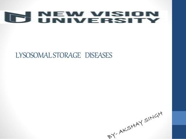 LYSOSOMALSTORAGE DISEASES