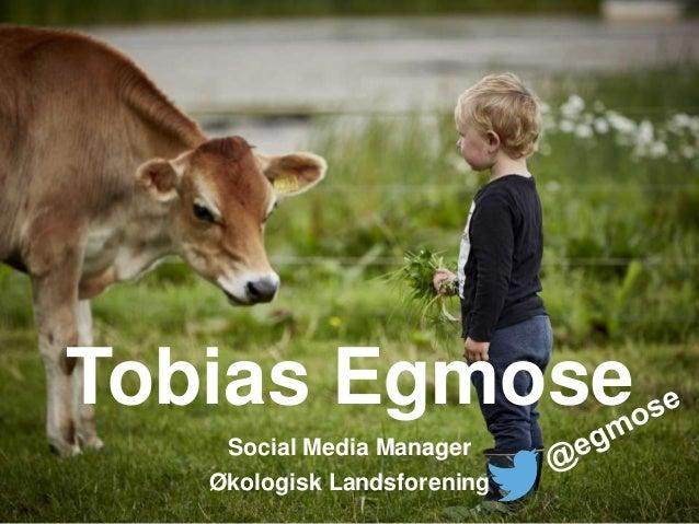 Tobias Egmose Social Media Manager Økologisk Landsforening