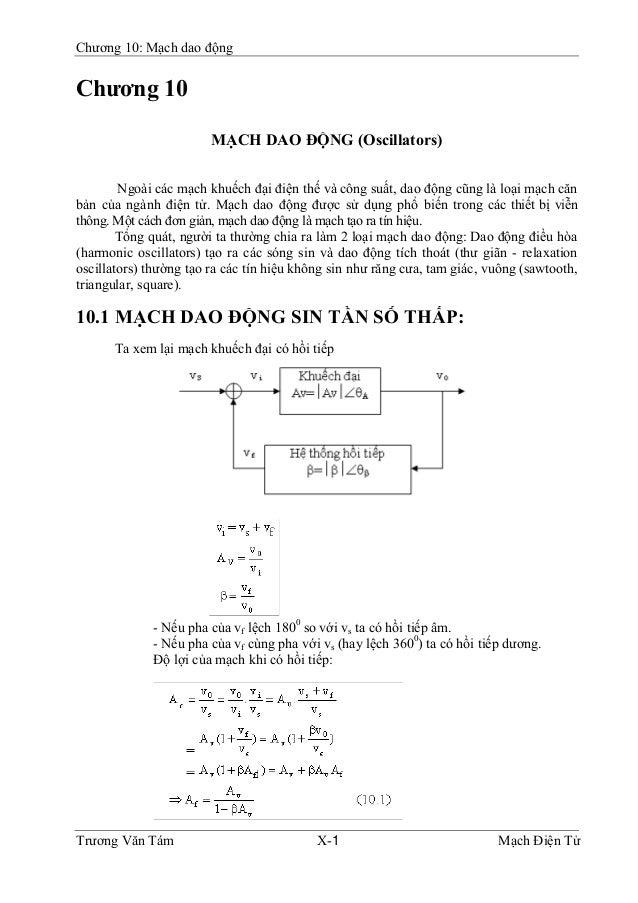 Chương 10: Mạch dao độngChương 10                        MẠCH DAO ÐỘNG (Oscillators)        Ngoài các mạch khuếch đại điện...
