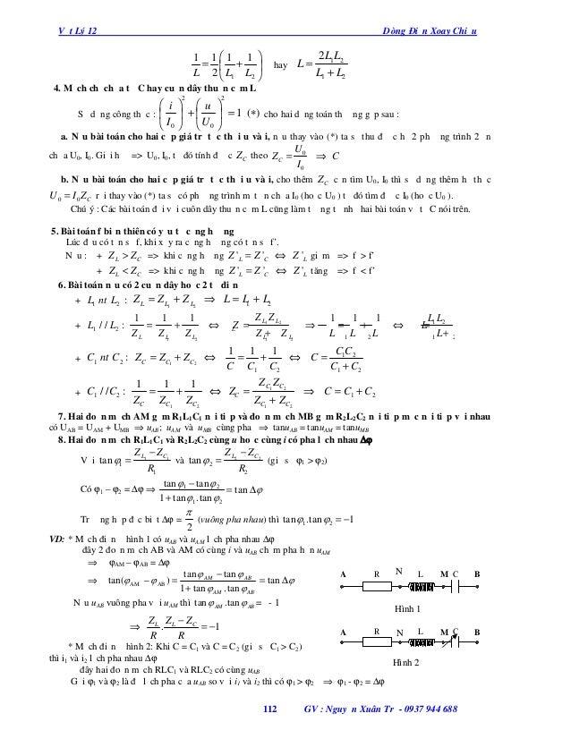 Vật Lý 12  Dòng Điện Xoay Chiều  1 1 1 1  =  +  L 2  L1 L2   hay  L=  2L1L2 L1 + L2  4. Mạch chỉ chứa tụ C hay cuộn ...