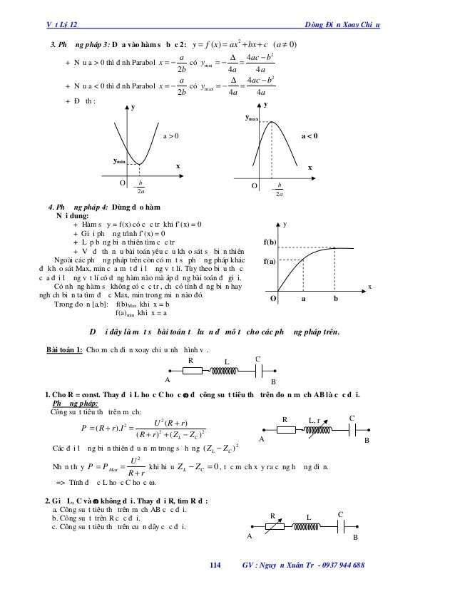 Vật Lý 12  Dòng Điện Xoay Chiều  3. Phương pháp 3: Dựa vào hàm số bậc 2: y = f (x ) = ax + bx + c (a ≠ 0) 2  ∆ 4ac − b 2 a...