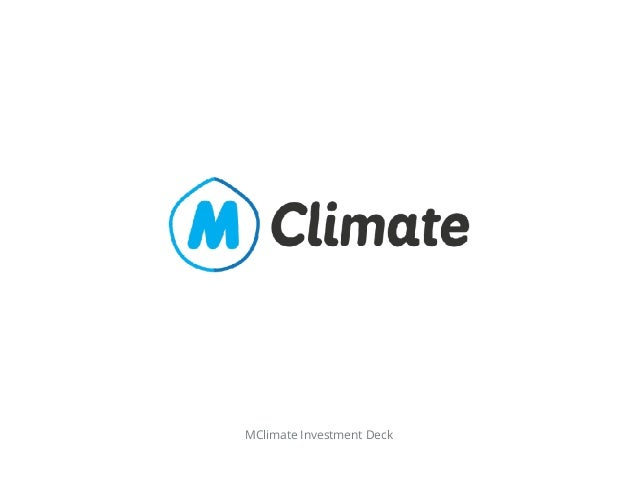 MClimate Investment Deck