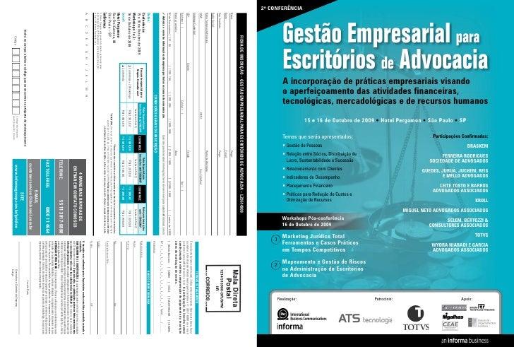 2ª CONFERÊNCIA               Gestão Empresarial para           Escritórios de Advocacia           A incorporação de prátic...