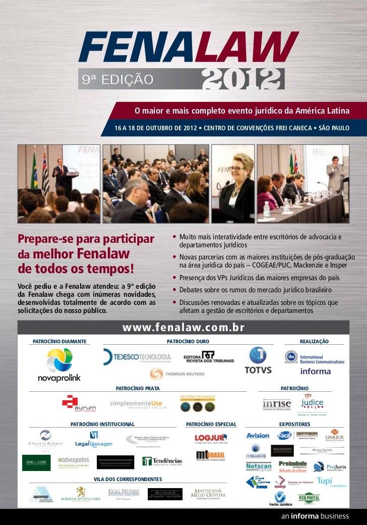 O maior e mais completo evento jurídico da América Latina                                 16 A 18 DE OUTUBRO DE 2012 • CEN...