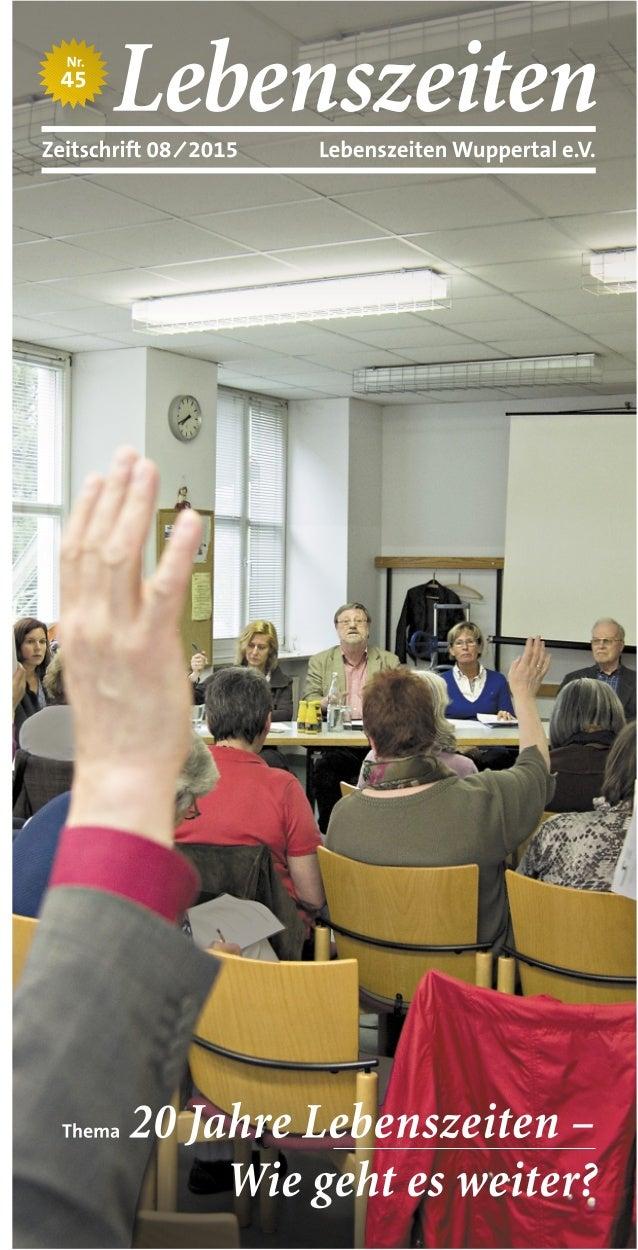 Thema Zülahre Lebenszeiten - Wie geht es we~iterš