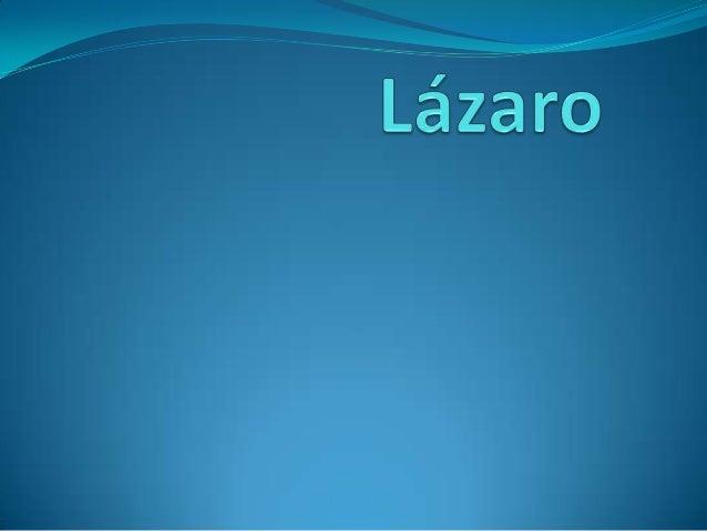 Lázaro se puso enfermo cuando Jesús estaba lejos predicando la BUENA                                 NUEVA..
