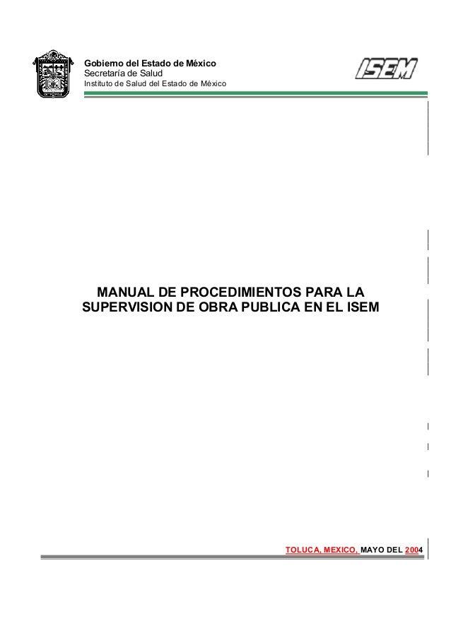 Gobierno del Estado de México Secretaría de Salud Instituto de Salud del Estado de México MANUAL DE PROCEDIMIENTOS PARA LA...