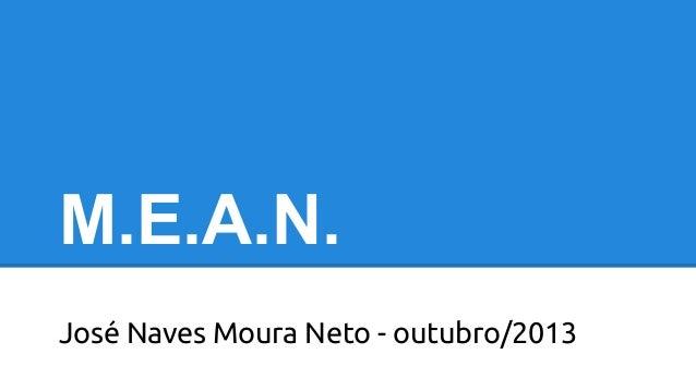 M.E.A.N. José Naves Moura Neto - outubro/2013