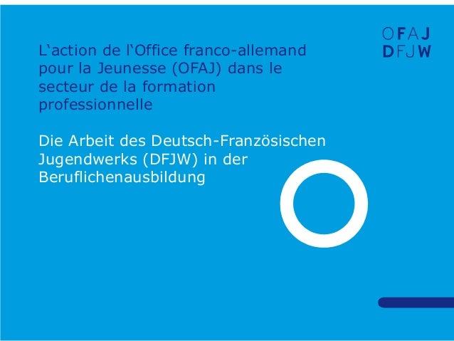 Les stages en entreprise en allemagne ofaj - Office franco allemand pour la jeunesse ...