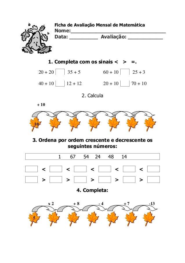 Ficha de Avaliação Mensal de Matemática Nome:______________________________ Data: _________ Avaliação: ___________ 1. Comp...