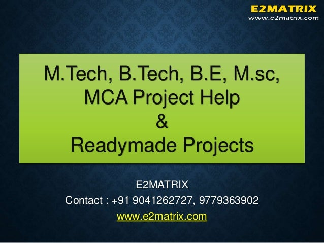 m.tech project thesis Share on facebook, opens a new window share on twitter, opens a new window share on linkedin share by email, opens mail client 26 contents the table of contents should be titled just contents (not table of contents) starts on page (iv) include above items, titles of all chapters, bibliography.