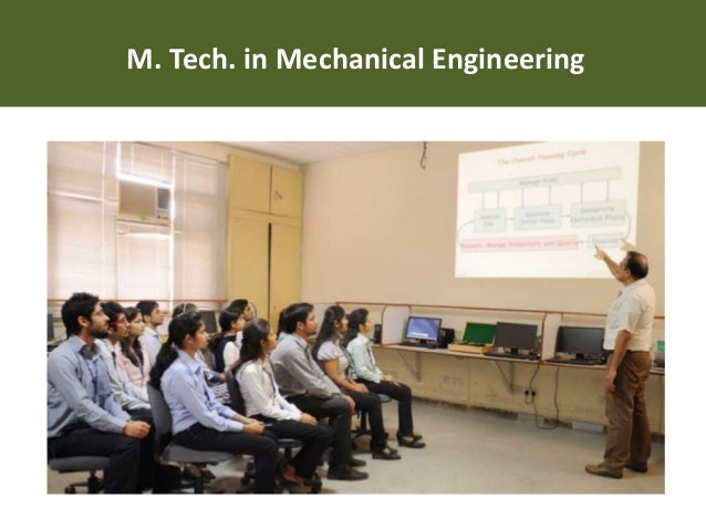 m tech thesis mechanical engineering International variations australia in australia, the master of engineering degree is a research degree requiring completion of a thesislike the master of philosophy (mphil), it is considered a lesser degree than doctor of philosophy (phd), and a higher degree than coursework master.