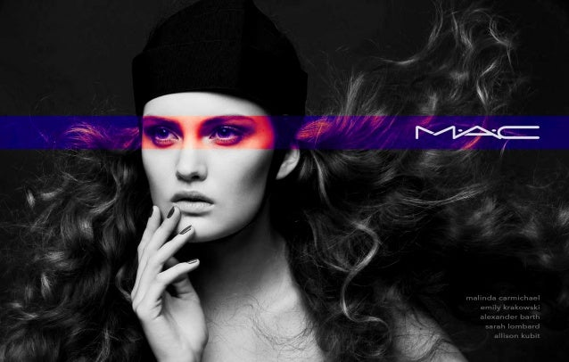 M•A•C Cosmetics Advertising Campaign