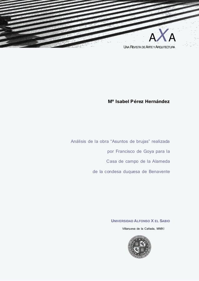"""Mª Isabel Pérez Hernández Análisis de la obra """"Asuntos de brujas"""" realizada por Francisco de Goya para la Casa de campo de..."""