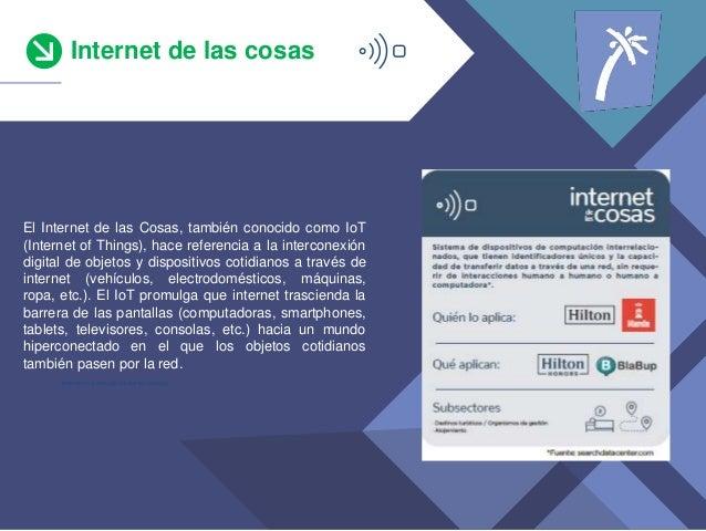 Internet de las cosas *teniendo en cuenta s�lo los que han invertido El Internet de las Cosas, tambi�n conocido como IoT (...