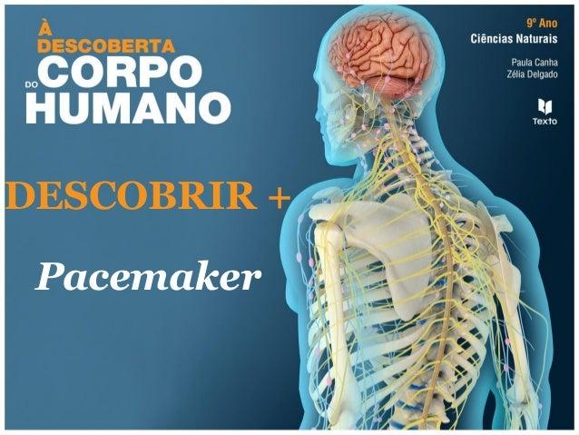 DESCOBRIR + Pacemaker