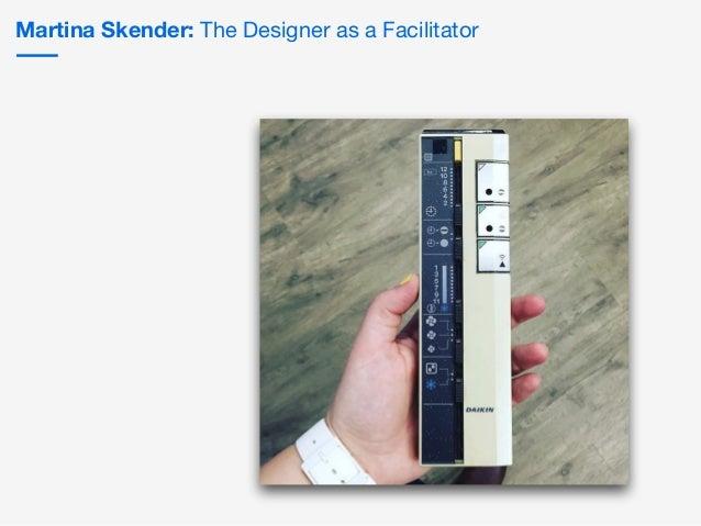 Martina Skender: The Designer as a Facilitator