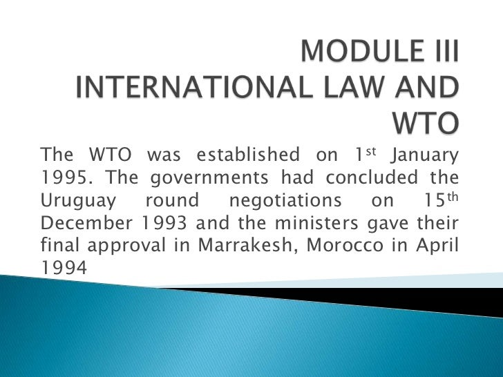 The WTO was established on 1st January1995. The governments had concluded theUruguay    round     negotiations  on    15th...