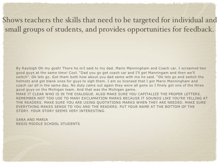Shows teachers the skills that need to be targeted for individual and small groups of students, and provides opportunities...