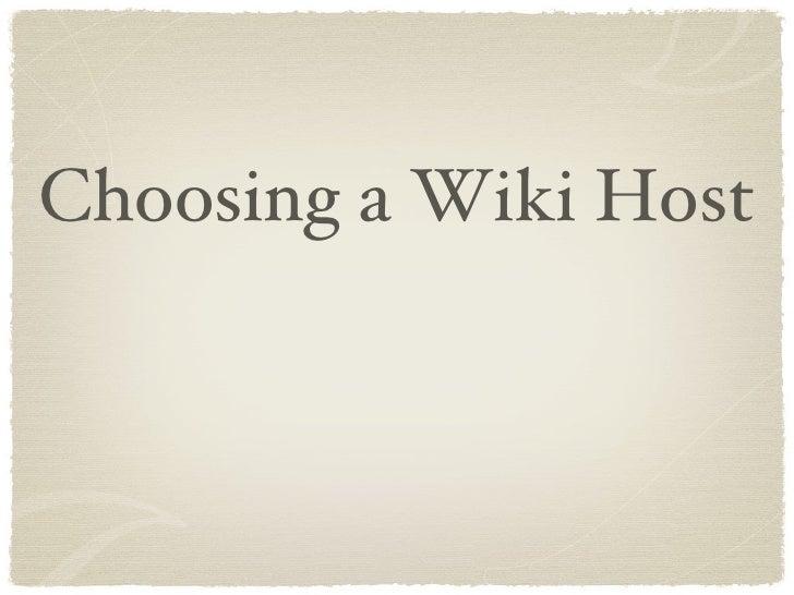 Choosing a Wiki Host