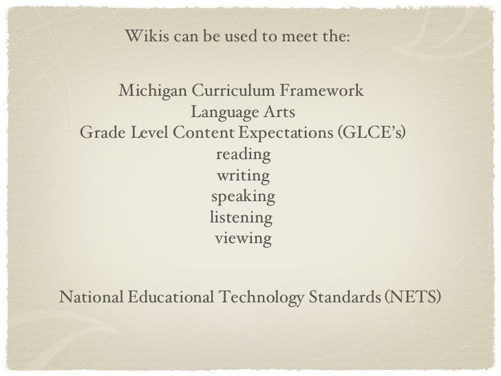 Michigan Curriculum Framework  Language Arts Grade Level Content Expectations (GLCE's) reading writing speaking listening ...